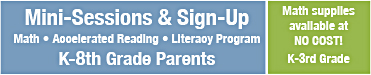Mini-Sessions and Sign-Up Math, Accelerated Reading, Literacy Program