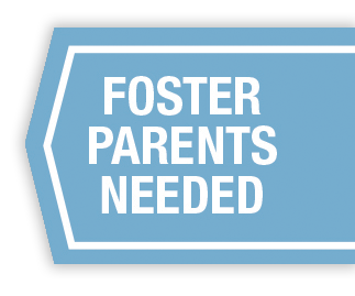 foster parents needed